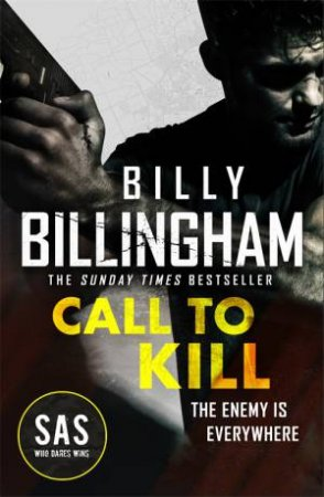 Call To Kill by Billy Billingham & Conor Woodman