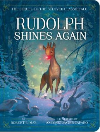 Rudolph Shines Again by Robert L. May