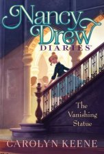 Nancy Drew Diaries The Vanishing Statue