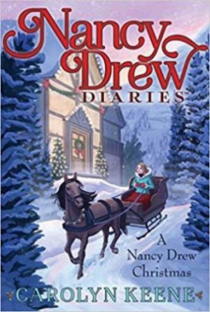 A Nancy Drew Christmas by Carolyn Keene