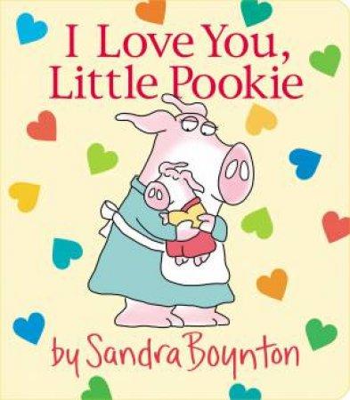 I Love You, Little Pookie by Sandra Boynton
