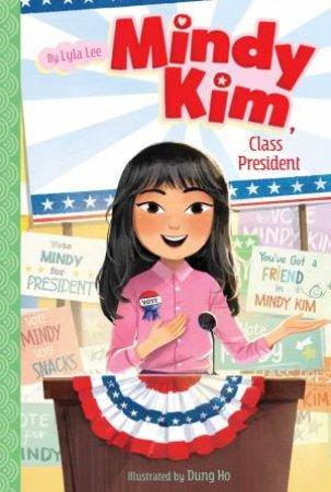 Mindy Kim, Class President by Lyla Lee