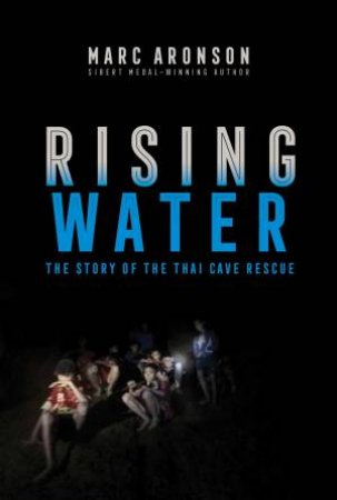 Rising Water by Marc Aronson