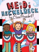 Heidi Heckelbeck For Class President