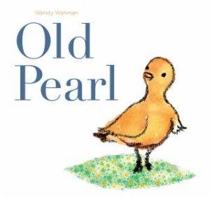 Old Pearl by Wendy Wahman