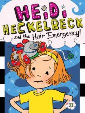 Heidi Heckelbeck And The Hair Emergency