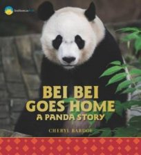 Bei Bei Goes Home A Panda Story