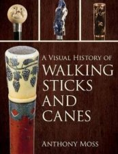 A Visual History Of Walking Sticks And Canes