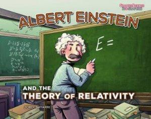 Albert Einstein And The Theory Of Relativity by Jordi Bayrri