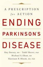 Ending Parkinsons Disease