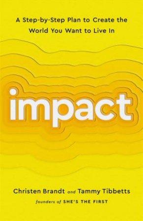 Impact by Christen Brandt & Tammy Tibbetts