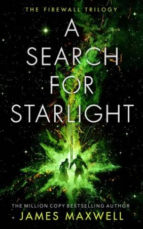 A Search For Starlight by James Maxwell