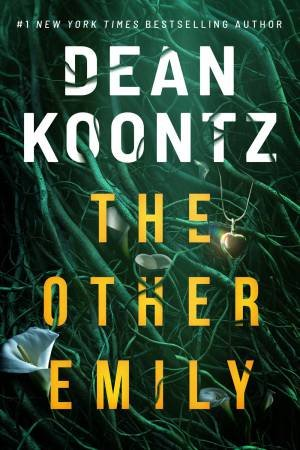 The Other Emily by Dean Koontz