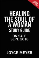 Healing The Soul Of A Woman Study Guide