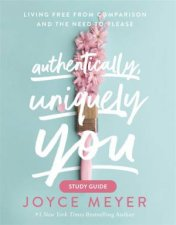 Authentically Uniquely You Study Guide