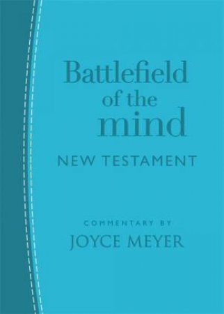 Battlefield Of The Mind New Testament (Arcadia Blue Leather)