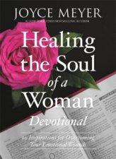 Healing The Soul Of A Woman Devotional Devotional