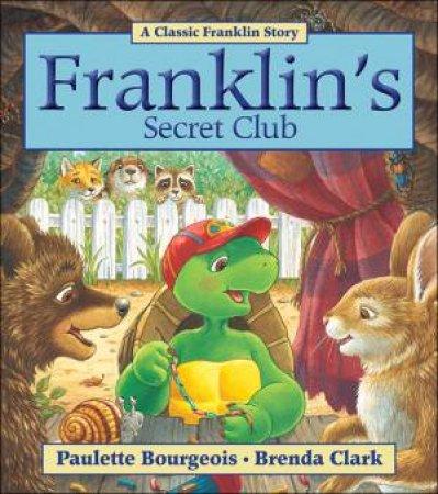 Franklin's Secret Club by BOURGEOIS PAULETTE