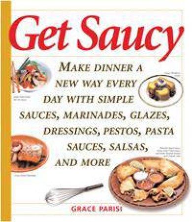 Get Saucy by Grace Parisi