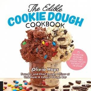 The Edible Cookie Dough Cookbook