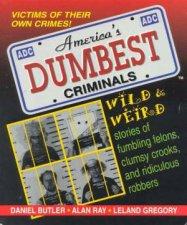 Americas Dumbest Criminals