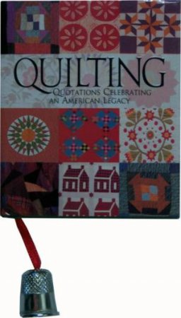 The Little Book Of Quilting by Various