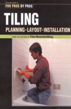 For Pros By Pros Tiling