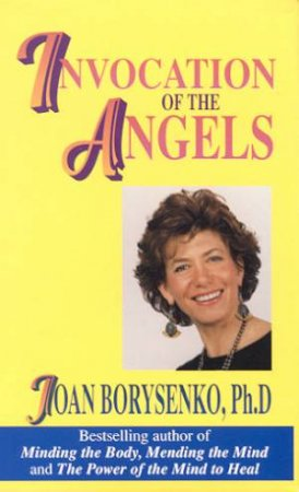 Invocation Of The Angels - Cassette by Joan Borysenko
