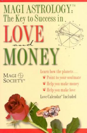 Magi Astrology The Key To Success In Love And Money By Various