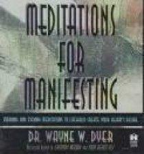 Meditations For Manifesting - CD by Wayne Dyer