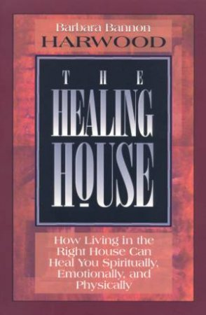 The Healing House by Barbara Bannon
