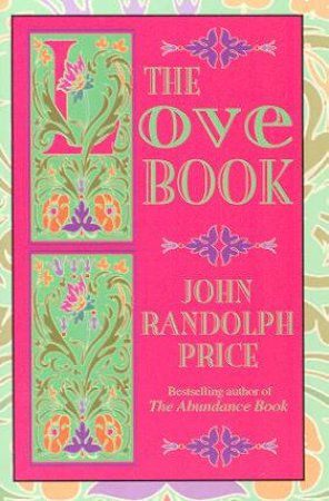 The Love Book by John Randolph Price