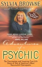 Adventures Of A Psychic by Sylvia Browne & Antoinette May