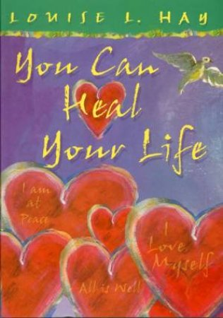 You Can Heal Your Life - Colour Gift Edition