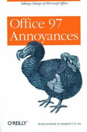 Office 97 Annoyances by Woody Leonhard