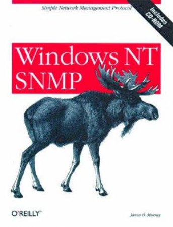 Windows NT SNMP by James D Murray