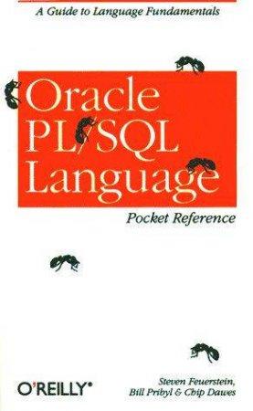 Oracle PL/SQL Language Pocket Reference by Steven Feuerstein & Bill Pribyl & Chip Dawes