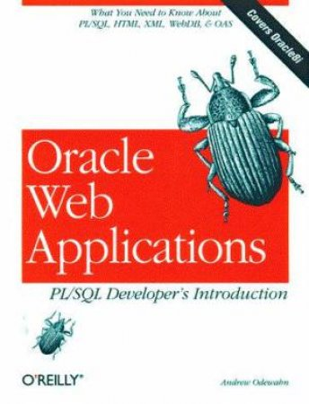 Oracle Web Applications: PL/SQL Developer's Introduction by Andrew Odewahn