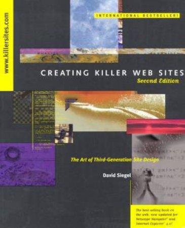 Creating Killer Web Sites by David Siegel