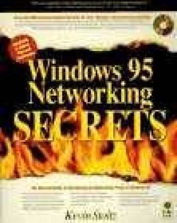 Windows 95 Networking Secrets by Kevin Stoltz