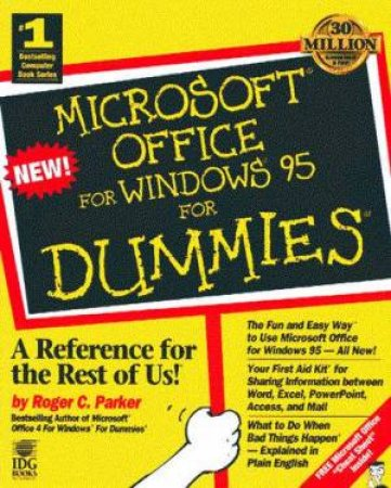 Microsoft Office For Windows 95 For Dummies by Roger C Parker