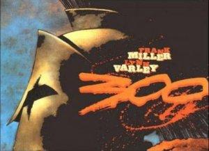 300 by Frank Miller & Lynn Varley