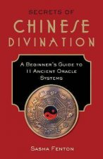 Secrets Of Chinese Divination