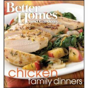 Better Home & Garden: Chicken Family Dinners by Various