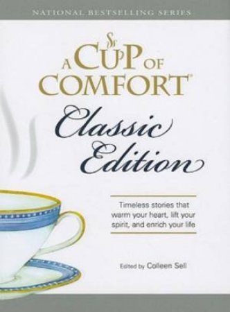 A Cup of Comfort: Classic Edition by Various