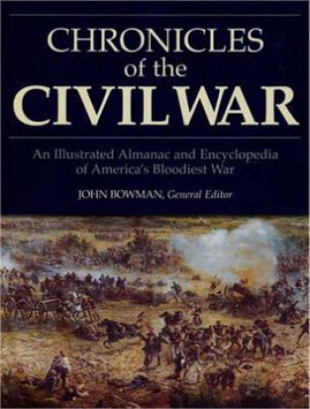 Chronicles of the Civil War by Various