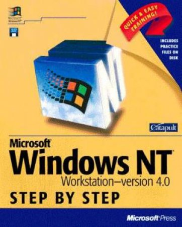 Microsoft Windows NT Workstation 4.0 Step By Step by Various