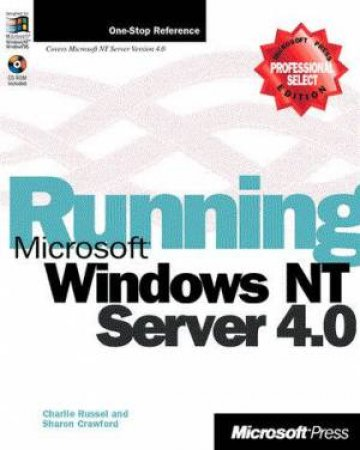 Running Microsoft Windows NT Server 4.0 by Charlie Russel & Sharon Crawford