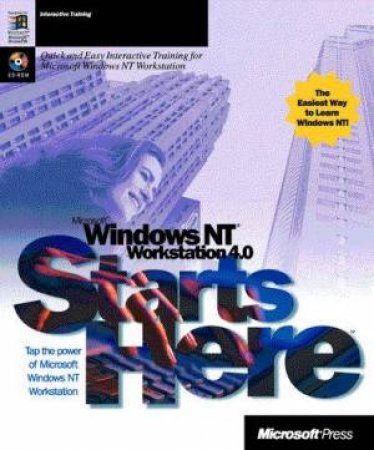Microsoft Windows NT Workstation 4.0 Starts Here by Various
