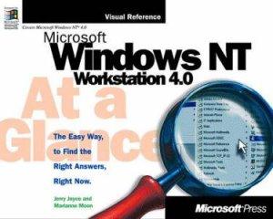 Microsoft Windows NT Workstation 4.0 At A Glance by Jerry Joyce